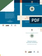 DEPARTAMENTO NACIONAL DE PLANEACIÓN (2011). Guías para la gestión pública territorial No. 1. Elementos básicos del Estado colombiano