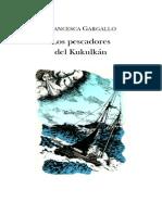 Gargallo, Francesca - Los pescadores del Kukulkán (1995)