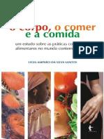 O Corpo o Comer e a Comida - Um - Ligia Amparo Da Silva Santos