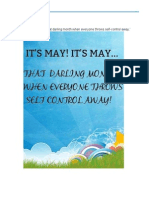 'It's May! It's May… That darling month when everyone throws self-control away.