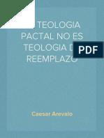 """Teologia Pactal No Es Teologia del """"reemplazo"""""""