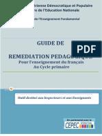 GUIDE de REMEDIATION PEDAGOGIQUE Pour l'Enseignement Du Français Au Cycle Primaire