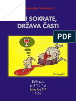 Aleksandar Novakovic - Pij Sokrate, Drzava Casti