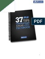 37 Tips Tingkatkan Jualan Melalui Facebook