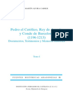 Pedro El Católico, Rey de Aragón y Conde de Barcelona, Tomo I, Per Martín Alvira Cabrer