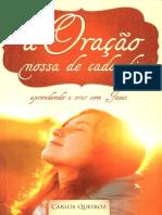 A Nossa Oracao de Cada Dia - Carlos Queiroz