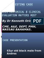 An Interesting case when proper Clnical Evaluation Matters Most