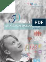 Estatísticas Da Educação 50 Anos VolII