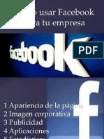 Como Usar Facebook Para Tu Empresa