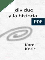 Karel Kosik - El Individuo y La Historia