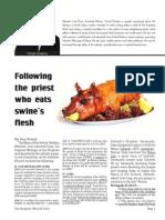 following the priest who eats swine's flesh
