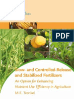 Slow and Controlled Release and Stabilized Fertilizers an Option for Enhancing Nutrient Efficiency