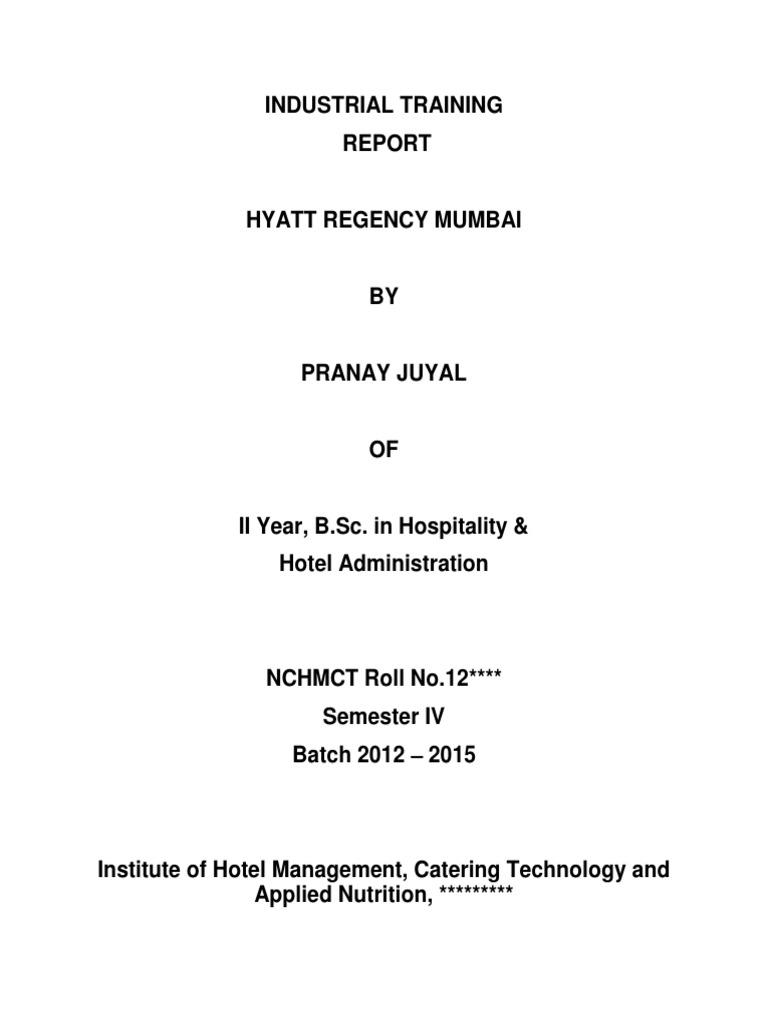Internship Industrial Training Report Hyatt Regency Mumbai Docx