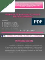 diapositivasvigenciadelaescuelaclasicaenlaactualidad-111216180722-phpapp01