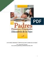 Pérez Esclarín, A., 2011. Los Padres Primeros y Principales Educadores