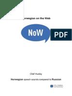 Russian Norwegian