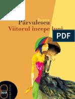 Viitorul Incepe Luni - Ioana Parvulescu