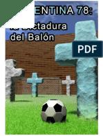 Noguer Vivas Ignasi - Argentina 78 La Dictadura Del Balon