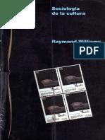 Williams_Raymond_-_Sociologia_De_La_Cultura-libre Cao 1 Al 4 Nro de PDF 4 a 54 y Cap 7 y 8 Nro de Pags de PDF 84 a 109