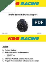 K&B Brake Status Report II