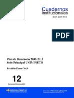 Cuadernos Institucionales - 12 Plan de Desarrollo 2008-2012 Sede Principal