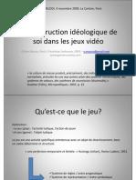 OMAUCO - Construction idéologique de soi dans les jeux vidéo - MELODI 04.11.09