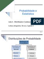 Aula 6, Parte 2 - Probabilidade Distribuições Contínuas 2013_2