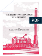 The Heresy of Salvation in a Moment - Late H.H. Pope Shenouda III
