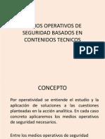 Medios Operativos de Seguridad Basados en Contenidos Tecnicos