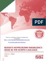 Russias Homegrown Insurgency Jihad in the North Caucasus