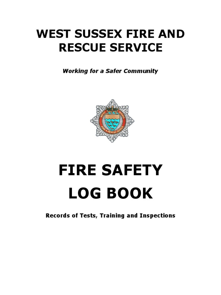 Fire Safety Log Book: West Sussex Fire And Rescue Service