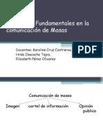 Elementos Fundamentales en La Comunicación de Masas