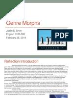 genre morphs