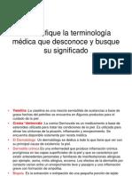 1 Identifique La Terminología Médica Que Desconoce y