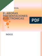ELABORAS PRESENTACIONES ELECTRÓNICAS