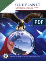 Informal International Police (State) Networks & National Intelligence - The Blue Planet