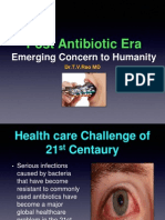 Post Antibiotic Era Emerging Concern to Humanity