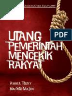 Utang Pemerintah Mencekik Rakyat _ Awalil Rizky ~ Nasyith Majidi