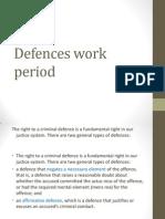 defences work period