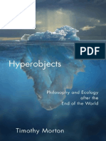 Hyperobjects Philosophy and Ecology After the End of the World