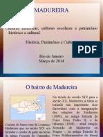 Pesquisa Patrimônio - Madureira - Final 2