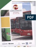 """""""Un Nuevo Sistema de Movilidad Sostenible e integrado con los actuales medios de transporte masivo"""""""