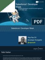 Salesforce1 Developer Week Slides From Raja Rao