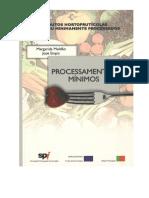 1. Moldão-Martins M. e Empis J. (2000) Processamentos Mínimos