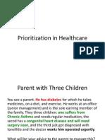 Prioritization in Health Care