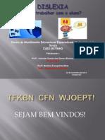 dislexia-comotrabalharcomoaluno-131128042221-phpapp02.pptx
