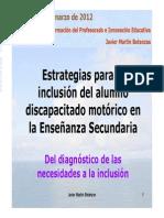 Videoconferencia Estrategias Para La Inclusión Del Alumno Discapacitado Motorico en Educacion Secundaria [Sólo Lectura]