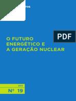 A Geração Nuclear e o Futuro Energético