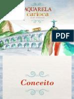 Aquarela Carioca Tijuca Central de Atendimento - 3497-4007