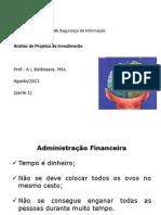 Análise de Viabilidade Econcômico-financeira de Projetos Parte 1